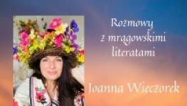 2021 Mrągowscy literaci - Joanna Wieczorek